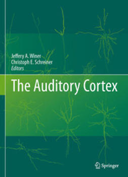 Winer, Jeffery A. - The Auditory Cortex, ebook