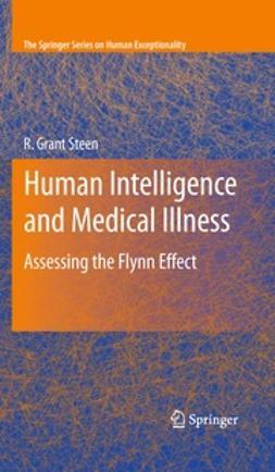 Steen, R. Grant - Human Intelligence and Medical Illness, ebook