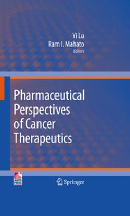 Lu, Yi - Pharmaceutical Perspectives of Cancer Therapeutics, e-bok
