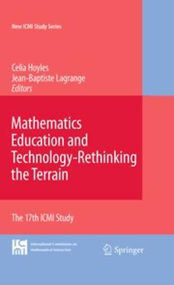 Hoyles, Celia - Mathematics Education and Technology-Rethinking the Terrain, ebook