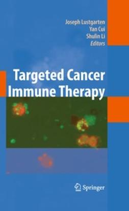 Lustgarten, Joseph - Targeted Cancer Immune Therapy, e-kirja