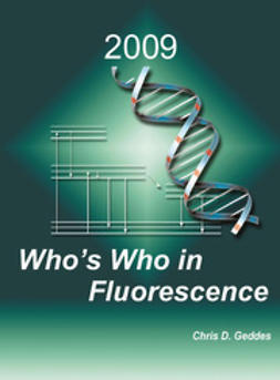 Geddes, Chris D. - Who's Who in Fluorescence 2009, ebook
