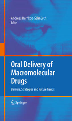 Bernkop-Schnürch, Andreas - Oral Delivery of Macromolecular Drugs, ebook