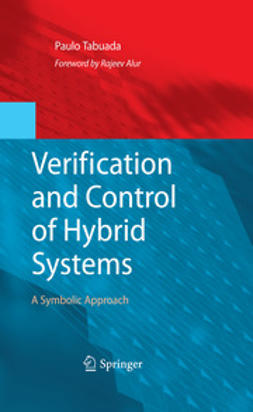 Tabuada, Paulo - Verification and Control of Hybrid Systems, ebook