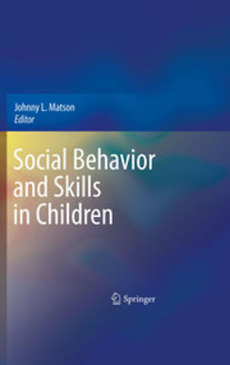 Matson, Johnny L. - Social Behavior and Skills in Children, ebook