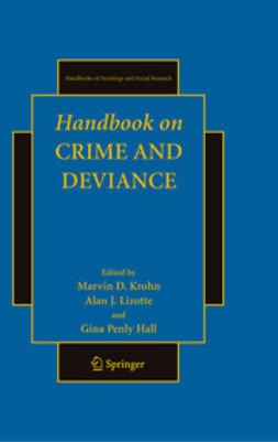 Krohn, Marvin D. - Handbook on Crime and Deviance, e-bok