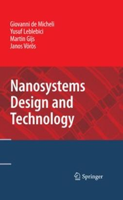Micheli, Giovanni - Nanosystems Design and Technology, ebook