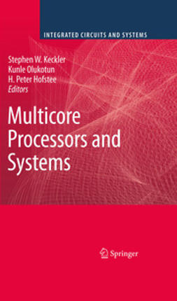 Keckler, Stephen W. - Multicore Processors and Systems, ebook