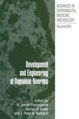 Pasterkamp, R. Jeroen - Development and Engineering of Dopamine Neurons, ebook