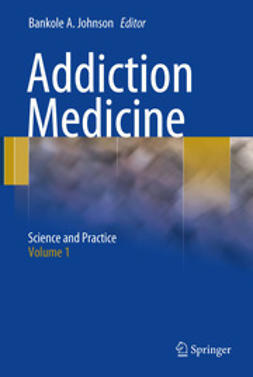 Johnson, Bankole A. - Addiction Medicine, ebook