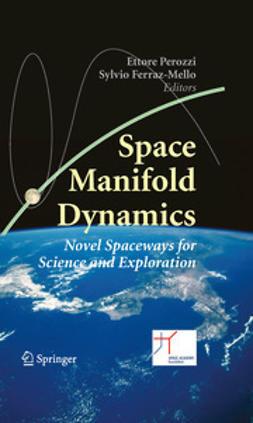 Perozzi, Ettore - Space Manifold Dynamics, e-kirja