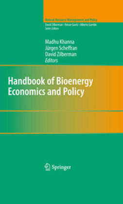 Khanna, Madhu - Handbook of Bioenergy Economics and Policy, ebook