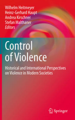 Heitmeyer, Wilhelm - Control of Violence, ebook