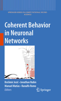 Josic, Kre¿imir - Coherent Behavior in Neuronal Networks, ebook