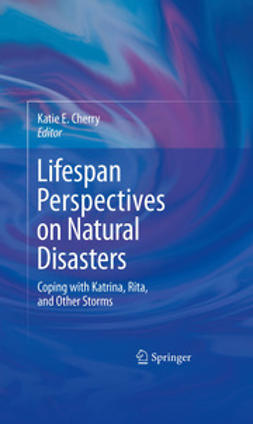 Cherry, Katie E. - Lifespan Perspectives on Natural Disasters, ebook