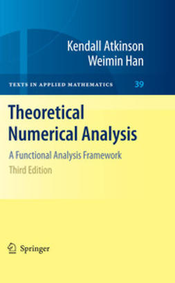 Atkinson, Kendall E. - Theoretical Numerical Analysis, ebook