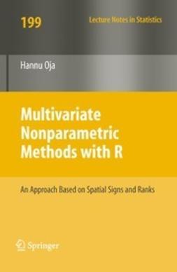 Oja, Hannu - Multivariate Nonparametric Methods with R, e-kirja