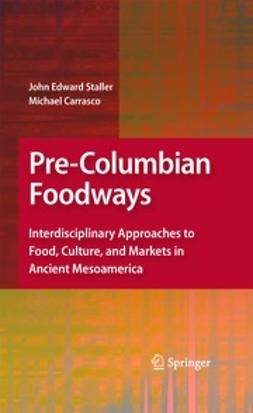 Staller, John - Pre-Columbian Foodways, ebook