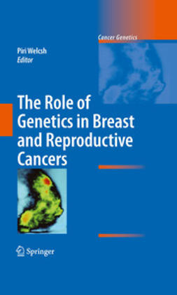 Welcsh, Piri - The Role of Genetics in Breast and Reproductive Cancers, e-bok