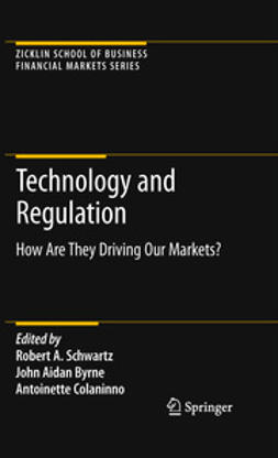 Schwartz, Robert A. - Technology and Regulation, e-kirja