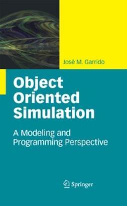 Garrido, José M. - Object Oriented Simulation, ebook