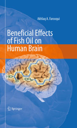 Farooqui, Akhlaq - Beneficial Effects of Fish Oil on Human Brain, ebook