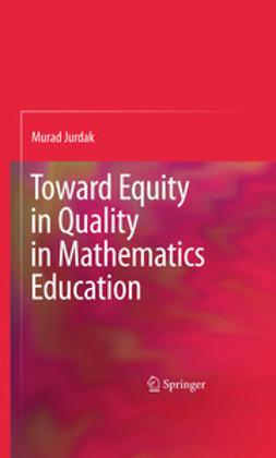 Jurdak, Murad - Toward Equity in Quality in Mathematics Education, ebook