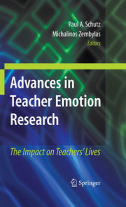 Schutz, Paul A. - Advances in Teacher Emotion Research, ebook