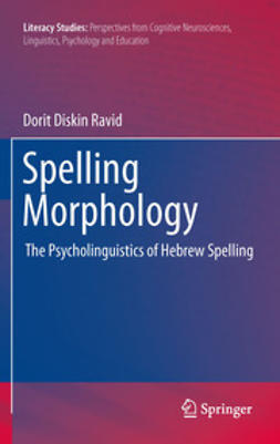 Ravid, Dorit Diskin - Spelling Morphology, ebook