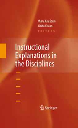 Stein, Mary Kay - Instructional Explanations in the Disciplines, ebook