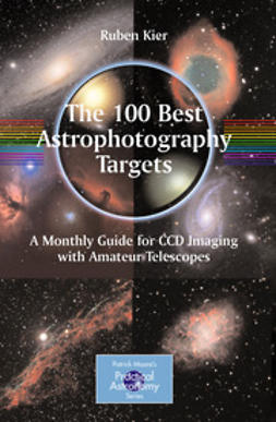 Kier, Ruben - The 100 Best Targets for Astrophotography, ebook