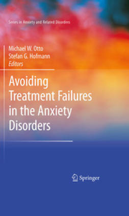 Otto, Michael - Avoiding Treatment Failures in the Anxiety Disorders, ebook