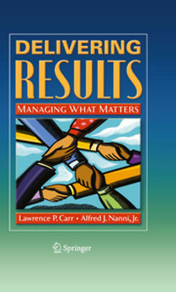 Carr, Lawrence P. - Delivering Results, ebook