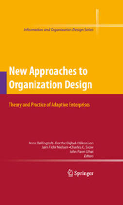 Bøllingtoft, Anne - New Approaches to Organization Design, e-kirja