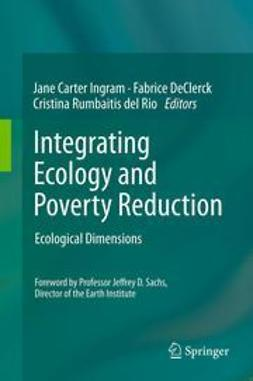 Ingram, Jane Carter - Integrating Ecology and Poverty Reduction, ebook