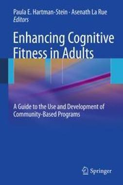 Hartman-Stein, Paula E. - Enhancing Cognitive Fitness in Adults, ebook