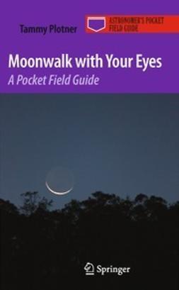 Plotner, Tammy - Moonwalk with Your Eyes, e-kirja