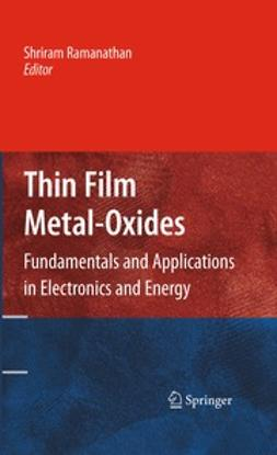 Ramanathan, Shriram - Thin Film Metal-Oxides, ebook