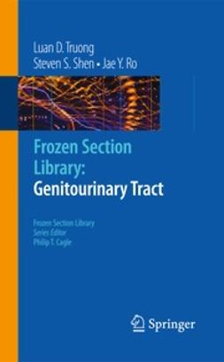 Truong, Luan D. - Frozen Section Library: Genitourinary Tract, ebook