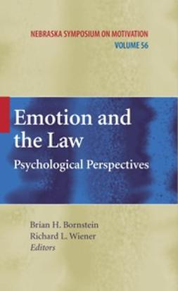 Bornstein, Brian H. - Emotion and the Law, ebook