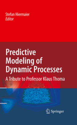 Hiermaier, Stefan - Predictive Modeling of Dynamic Processes, ebook