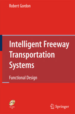 Gordon, Robert - Intelligent Freeway Transportation Systems, ebook