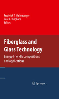 Wallenberger, Frederick T. - Fiberglass and Glass Technology, ebook
