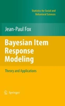 Fox, Jean-Paul - Bayesian Item Response Modeling, ebook