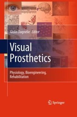 Dagnelie, Gislin - Visual Prosthetics, ebook