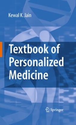 Jain, Kewal K. - Textbook of Personalized Medicine, ebook