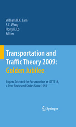 Lam, William H. K. - Transportation and Traffic Theory 2009: Golden Jubilee, ebook