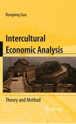 Guo, Rongxing - Intercultural Economic Analysis, ebook