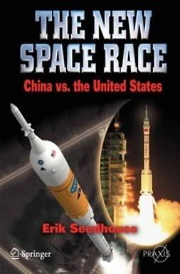 Seedhouse, Erik - The New Space Race, ebook