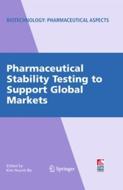 Huynh-Ba, Kim - Pharmaceutical Stability Testing to Support Global Markets, e-bok